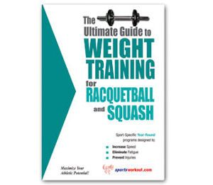 The Ultimate Guide to Weight Training for Squash Book